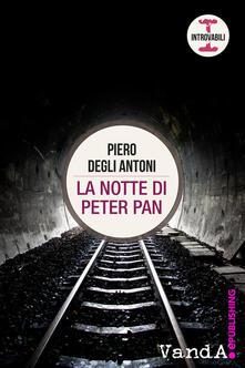 La notte di Peter Pan - Piero Degli Antoni - ebook