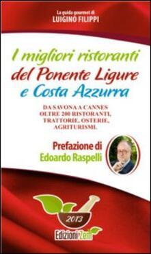 Secchiarapita.it I migliori ristoranti del Ponente ligure e Costa Azzura. Da Savona a Cannes oltre 200 ristoranti, trattorie, osterie, agriturismi Image