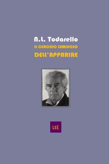Nordestcaffeisola.it Il cerchio luminoso dell'apparire. Omaggio a Emanuele Severino. Ediz. illustrata Image