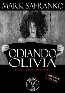 Tegliowinterrun.it Odiando Olivia. Una storia d'amore... Image