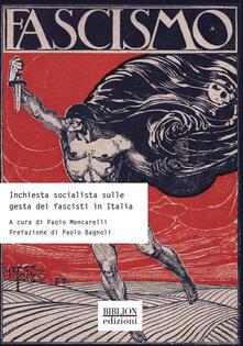 Inchiesta socialista sulle gesta dei fascisti in Italia.pdf