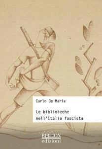 Le biblioteche nell'Italia fascista