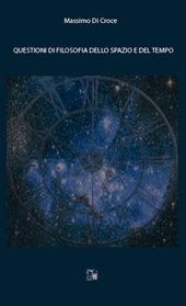 Questioni di filosofia dello spazio e del tempo