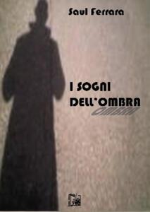 I sogni dell'ombra