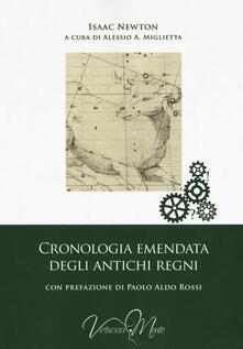 Cronologia emendata degli antichi regni - Isaac Newton - copertina