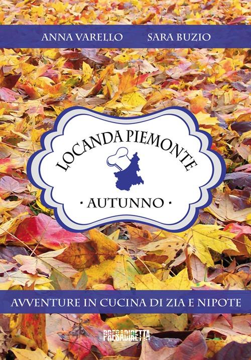 Locanda Piemonte. Autunno