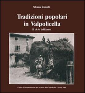 Tradizioni popolari in Valpolicella. Il ciclo dell'anno