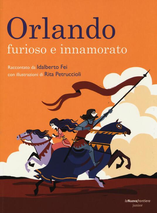 Orlando. Furioso e innamorato - Idalberto Fei - copertina