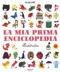 La La mia prima enciclopedia illustrata