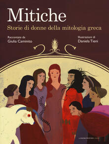 Mitiche. Storie di donne della mitologia greca.pdf