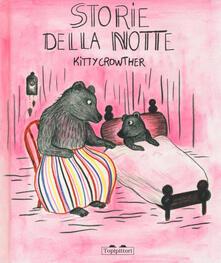 Storie della notte. Ediz. a colori - Kitty Crowther - copertina