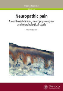 Neuropathic pain. A combined clinical, neurophysiological and morphological study
