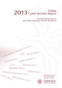 2013 Italian cyber security report. Critical infrastructure and other sensitive sectors readiness