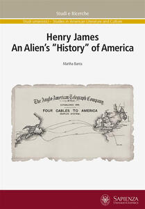 Henry James. An alien's «history» of America