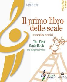 Criticalwinenotav.it Il primo libro delle scale e semplici esercizi per violino. Ediz. bilingue Image