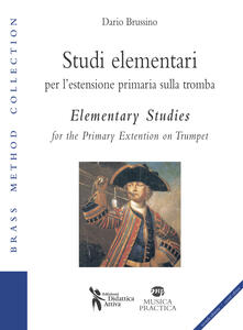 Studi elementari per l'estensione primaria sulla tromba-Elementary studies for the primary extention on trumpet
