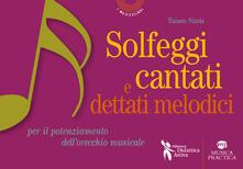 Solfeggi cantati e dettati melodici, per il potenziamento dellorecchio musicale.pdf