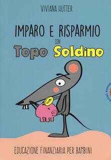 Winniearcher.com Imparo e risparmio con Topo Soldino. Educazione finanziaria per bambini Image