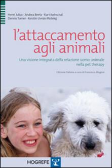 Camfeed.it L' attaccamento agli animali. Una visione integrata della relazione uomo-animale nella pet therapy Image