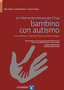 Osteriamondodoroverona.it Un intervento precoce per il tuo bambino con autismo. Come utilizzare l'Early Start Denver Model in famiglia Image