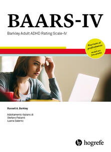 BAARS-IV. Barkley adult ADHD rating scale-IV. Ediz. a spirale - Russell A. Barkley - copertina