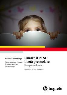 Listadelpopolo.it Curare il PTSD in età prescolare. Una guida clinica Image