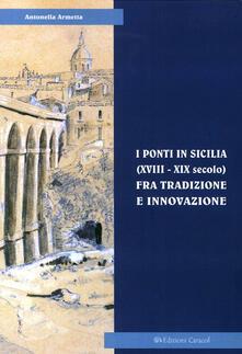 Writersfactory.it I ponti in Sicilia (XVIII-XIX secolo) fra tradizione e innovazione. Le sperimentazioni sul Simeto al passo di Primosole Image