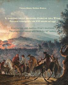 Camfeed.it Il disegno delle eruzioni storiche dell'Etna. Percorsi iconografici dal XVI secolo ad oggi Image