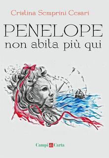 Penelope non abita più qui - Cristina Semprini Cesari - copertina