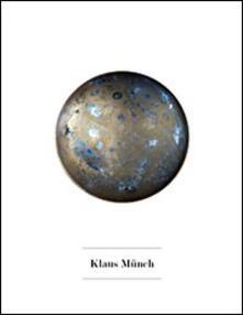 Klaus Munch. Nuovi organismi spaziali - copertina
