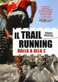 Radiospeed.it Il trail running dalla A alla Z Image