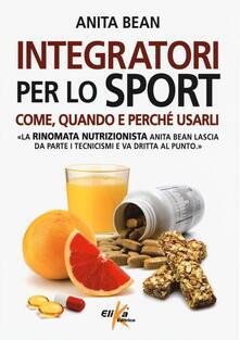 Integratori per lo sport. Come, quando e perché usarli.pdf