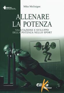 Allenare la potenza. Valutazione e sviluppo della potenza nello sport.pdf