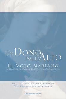Winniearcher.com Dono dall'alto. Vol. 2\1: Mariologia francescana. Image