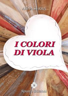 I colori di Viola - Anna Serra - copertina