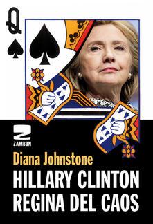 Hillary Clinton. Regina del caos.pdf