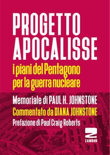 Progetto Apocalisse. I piani del Pentagono per la guerra nucleare.pdf