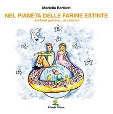 Nel pianeta delle farine estinte - Mariella Barbieri - copertina