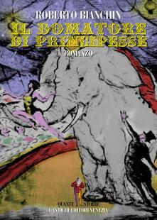 Il domatore di principesse - Roberto Bianchin - copertina