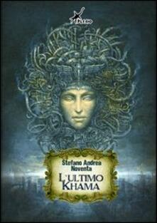 L' ultimo Khama - Stefano Andrea Noventa - copertina