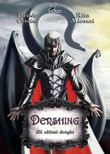 Gli ultimi draghi. Dershing