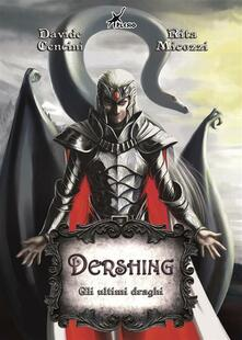 Gli ultimi draghi. Dershing - Davide Cencini,Rita Micozzi - ebook