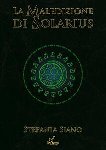 Libro La maledizione di Solarius Stefania Siano