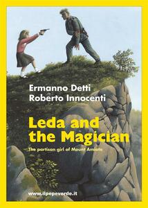 Leda and the magician. The partisan girl of Amiata