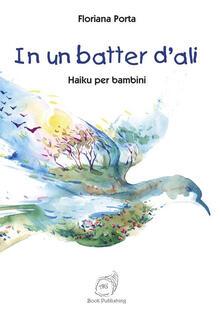 In un batter d'ali. Haiku per bambini - Floriana Porta - copertina