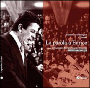 La parola a Enrico. Incontri con Berlinguer a Livorno - copertina