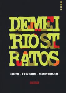 Demetrio Stratos. Scritti, documenti, testimonianze