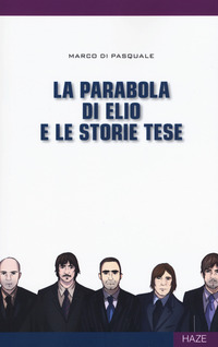 La La parabola di Elio e le Storie Tese - Di Pasquale Marco - wuz.it