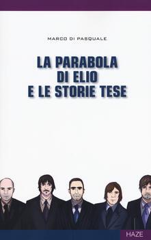 La parabola di Elio e le Storie Tese - Marco Di Pasquale - copertina