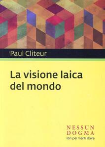 La visione laica del mondo